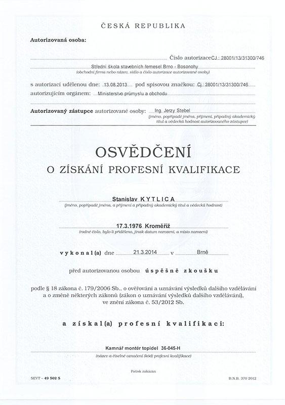 Osvědčení o získání profesní kvalifikace: Kamnář montér topidel 36-045-H